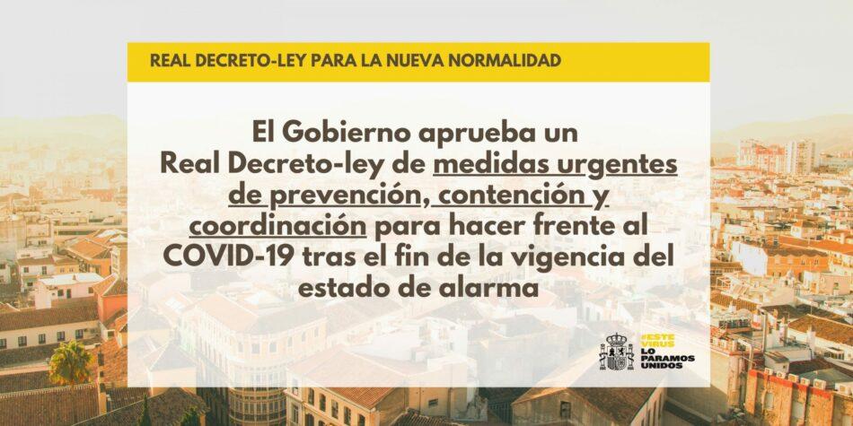 El Gobierno aprueba el real decreto que establece las medidas que regirán en la nueva normalidad