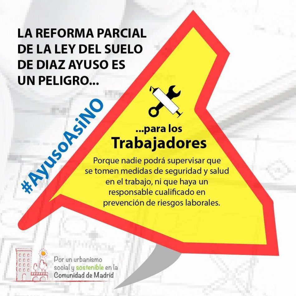 """Podemos Comunidad de Madrid denuncia la reforma express de la ley del suelo, hecha por Ayuso con """"confinamiento y alevosía"""""""