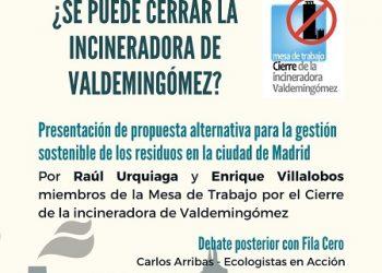 Acto de presentación / debate: «¿Se puede cerrar la incineradora de Valdemingómez?»