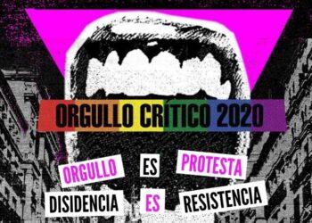 El Orgullo Crítico 2020 se moviliza con medidas de seguridad visibilizar que el Orgullo es «protesta, disidencia y resistencia»