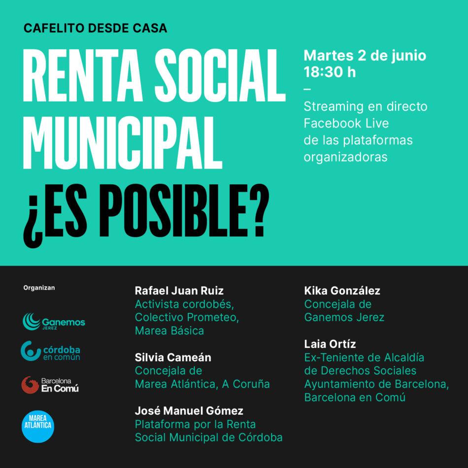 Organitzacions municipalistes de Barcelona, A Coruña, Còrdova i Jerez debaten sobre la Renda Social Municipal