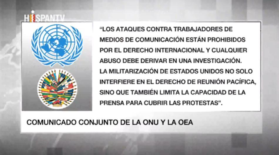ONU y OEA condenan represión de periodistas en Estados Unidos