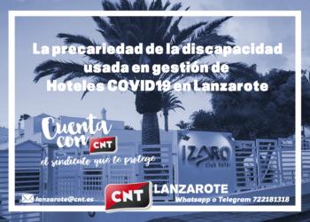 CNT: «La precariedad de la discapacidad usada en gestión de Hoteles COVID19 en Lanzarote»