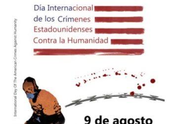 Declaración por el Día Internacional de los Crímenes Estadounidenses Contra la Humanidad