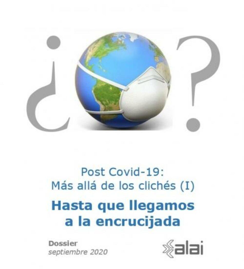 Post Covid-19: Más allá de los clichés (I)
