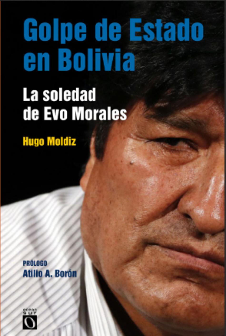 Golpe de Estado en Bolivia. La soledad de Evo Morales