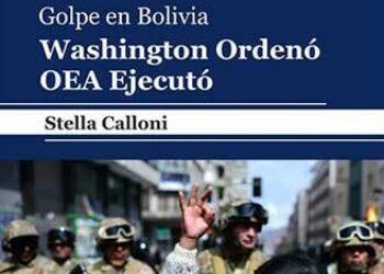 Stella Calloni desnuda en un libro antecedentes del golpe en Bolivia