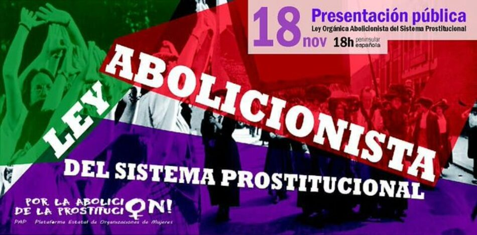 Presentación pública de la propuesta de LOASP (Ley Orgánica Abolicionista del Sistema Prostitucional)