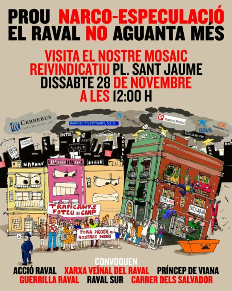 Xarxa Veïnal del Raval: «Las mafias se reactivan rápidamente debido a la cantidad de viviendas y locales vacíos y sin proyectos habitacionales. Ante la indefensión pedimos un fiscal de barrio»
