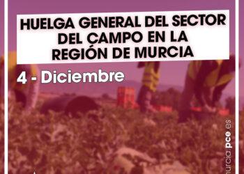 PCRM y la JC apoyan la huelga general del sector del campo convocada para el 4 de diciembre