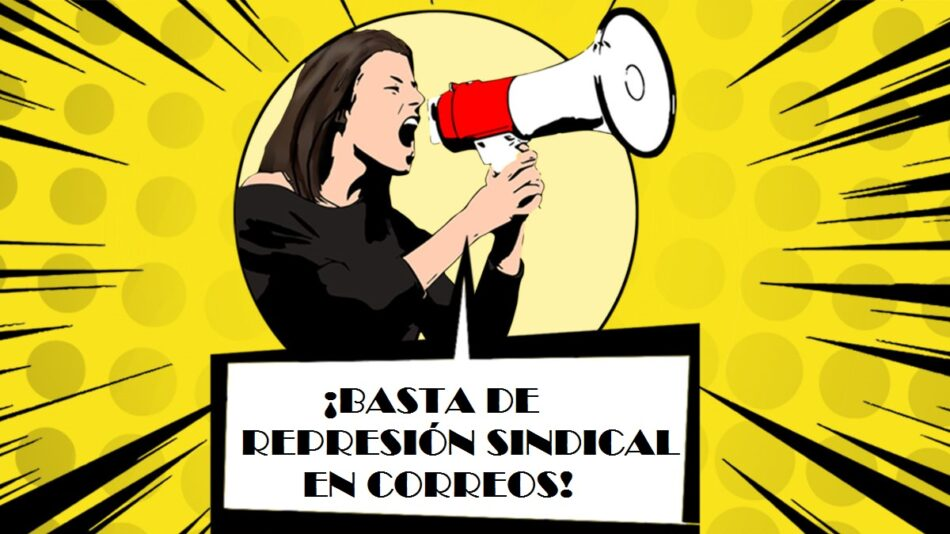 Correos y Telégrafos sanciona a dos delegados de CGT: convocada concentración el jueves 12 de noviembre
