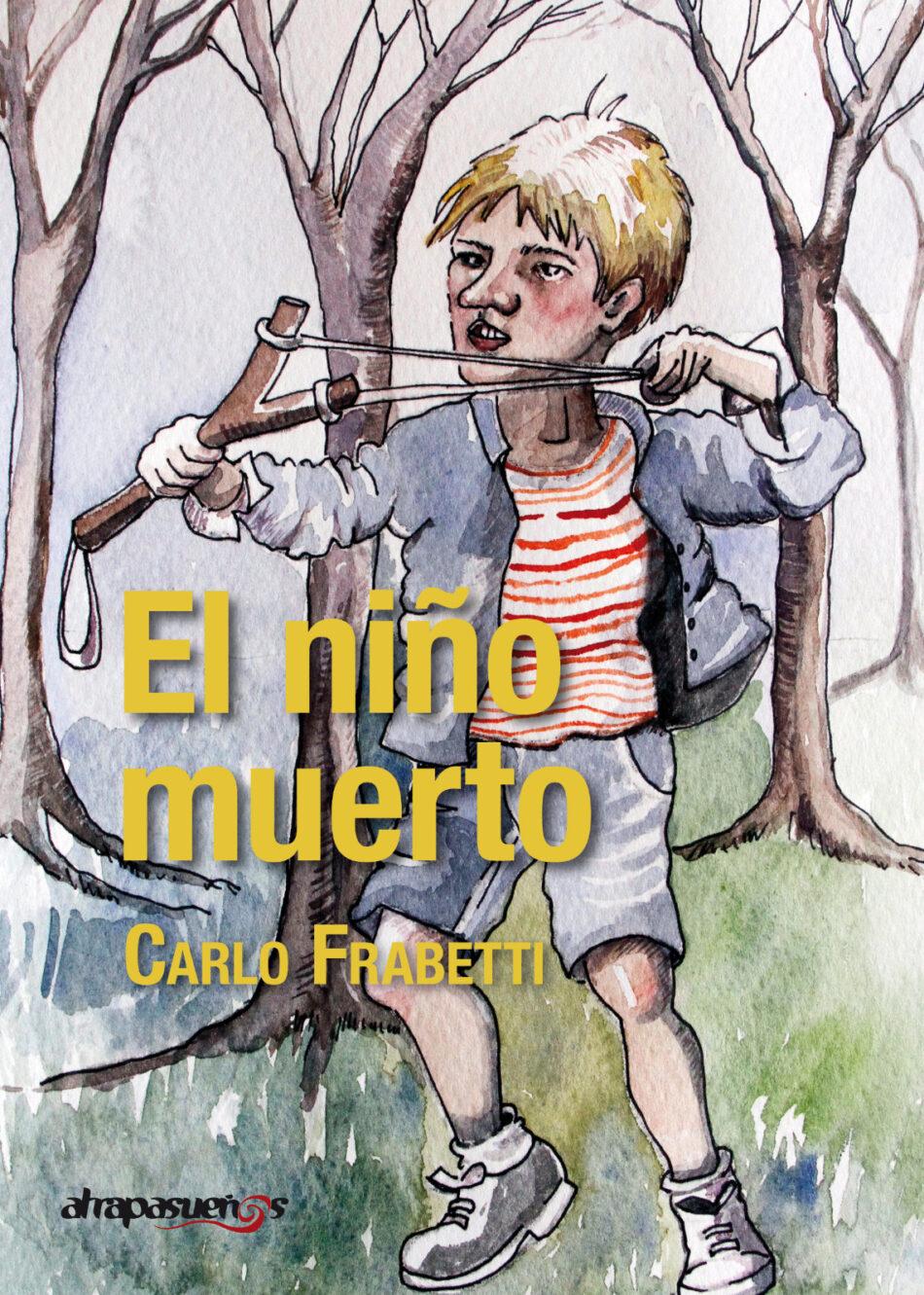 Se publica por primera vez en Europa El Niño Muerto de Carlos Frabetti, el autor que ha ganado este año de nuevo el Premio SM Barco de Vapor