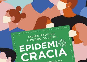 Epidemiocracia: crisis civilizatoria en la pandemia del capitalismo