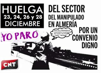 CNT ante la huelga provincial del Manipulado de Frutas y Hortalizas en Almeria para 23, 24, 26 y 28 de diciembre
