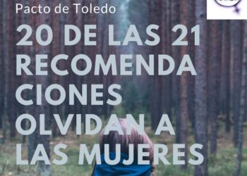 Fórum de Política Feminista (FPF): «20 de las 21 recomendaciones del Pacto de Toledo se olvidan de las mujeres»