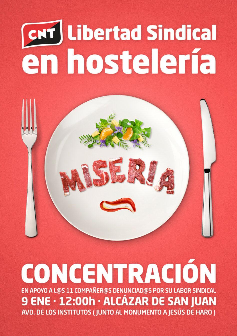 CNT convoca una concentración por la Libertad Sindical en la hostelería en Alcázar de San Juan