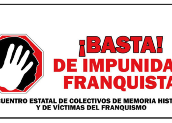 «Por una ley que ponga fin a la Impunidad del Franquismo»
