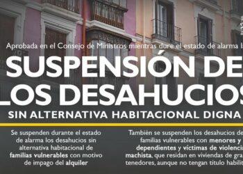El Gobierno suspende los desahucios de personas vulnerables sin alternativa habitacional durante el estado de alarma