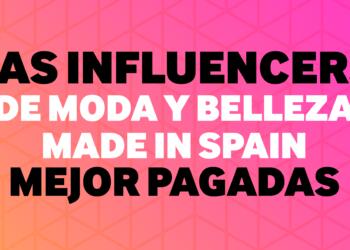 """¿Quiénes son las mayores """"influencers"""" de España?"""