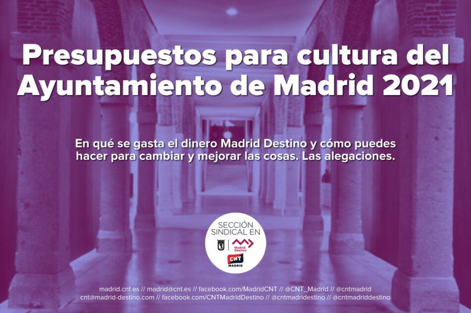 ¿En qué se gasta el dinero Madrid Destino y cómo puedes hacer para cambiar y mejorar las cosas? Las alegaciones