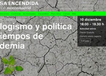 """""""Ecologismo y política en tiempos de pandemia». Política en verde para salir de la crisis"""