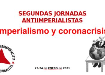 Convocatoria: Segundas Jornadas «Imperialismo y coronacrisis»