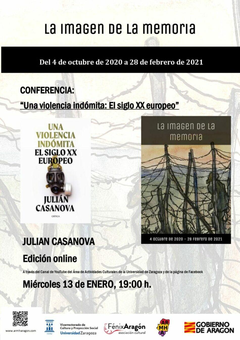Conferencia de Julián Casanova. Una violencia indómita: El siglo XX europeo