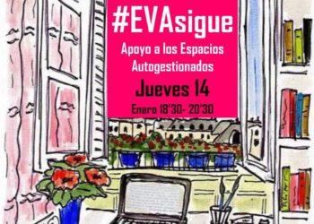 Debate #EVAsigue y apoyo a los Espacios Autogestionados, próximo jueves 14, a las 18,30h por Zoom