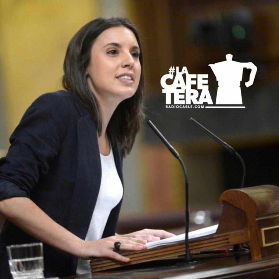 """Irene Montero en «La Cafetera»: """"El proyecto de ley tanto LGTB como Trans forman parte del acuerdo de gobierno"""""""