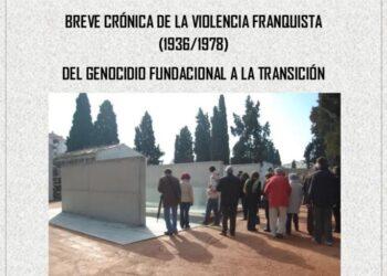 Cuaderno «Breve Crónica de la violencia franquista, 1936-1978», elaborado por el Foro por la Memoria de Córdoba