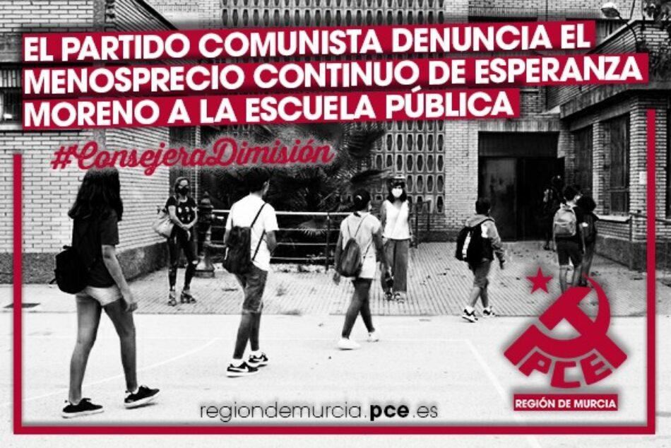 El PCRM denuncia el menosprecio continuo de la Consejera de Educación de la Región de Murcia, Esperanza Moreno, a la escuela pública