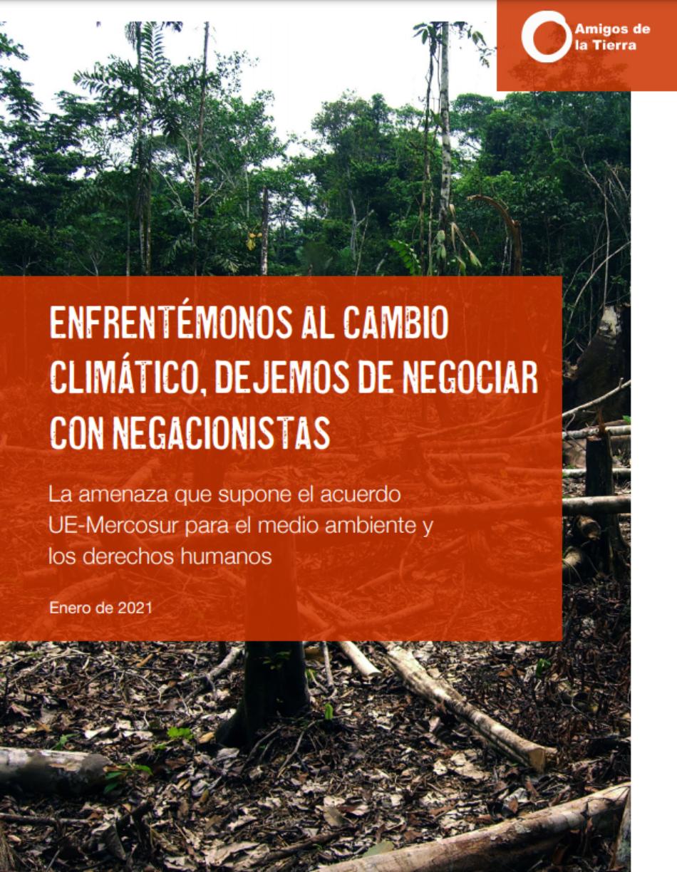 El acuerdo UE-Mercosur sería un obstáculo para el cumplimiento de los objetivos climáticos