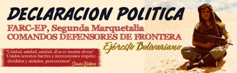Manifiesto Comandos Bolivarianos de Frontera – CBF. FARC Segunda Marquetalia (Colombia)