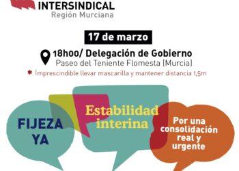 Intersindical convoca una movilización en Murcia el día 17 de marzo por la estabilidad y consolidación en el empleo