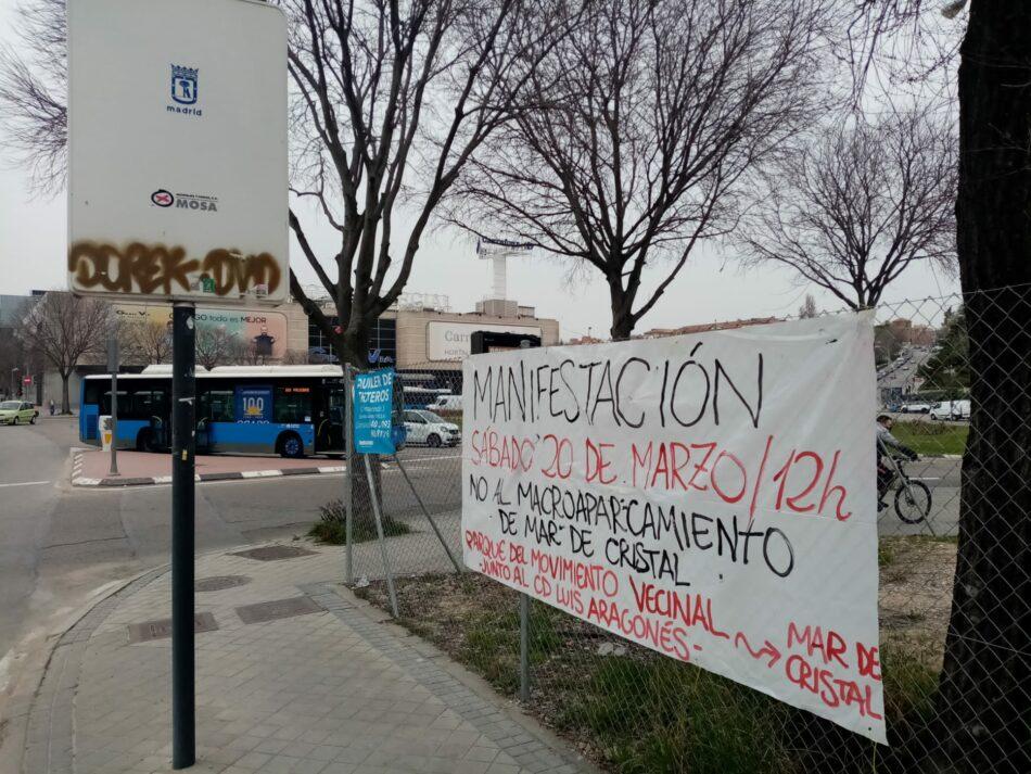 Nueva manifestación vecinal contra el macroparking de Mar de Cristal (Madrid)