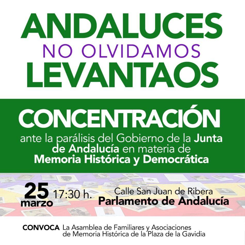 Concentración ante la parálisis del Parlamento de Andalucía en materia de Memoria Histórica: «Andaluces no olvidamos, levantaos»