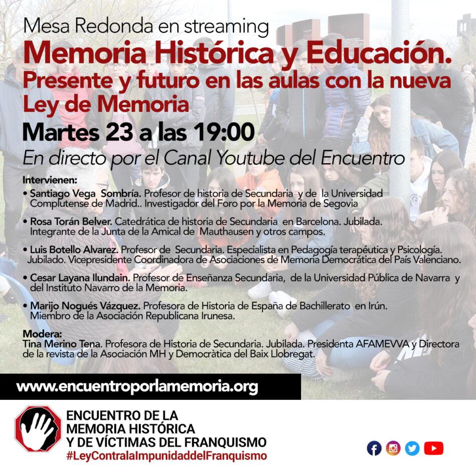 """Mesa Redonda en streaming """"Memoria Histórica y Educación. Presente y futuro en las aulas con la nueva Ley de Memoria"""""""
