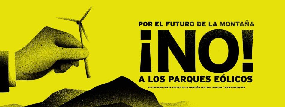 León se echa a la calle en defensa de sus montañas frente a los proyectos eólicos de Naturgy y Green Capital Development