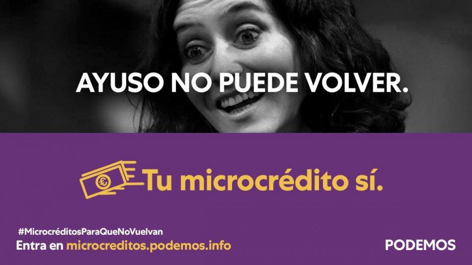 Podemos lanza #MicrocréditosParaQueNoVuelvan para financiar la campaña de la Comunidad de Madrid