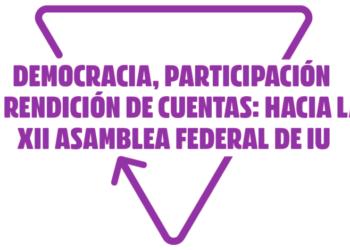 IU afronta el final de su XII Asamblea Federal tras garantizar el debate en más de 750 reuniones territoriales y concretarlo en cerca de 2.300 enmiendas a los documentos
