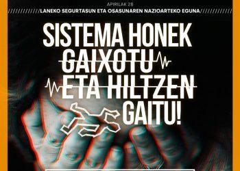 LAB: «Denunciaremos que este sistema nos mata y enferma con motivo del Día Internacional de la Seguridad y la Salud en el Trabajo»