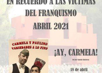 """¡Ay,Carmela! """"Carmela y Paulino, Variedades a lo Fino"""", en nuestro homenaje a las víctimas de la guerra civil y la dictadura"""