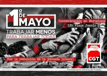 Concentración en Barcelona el 1 de mayo: «¡Reformas laborales. NO! Trabajar menos para trabajar todas»
