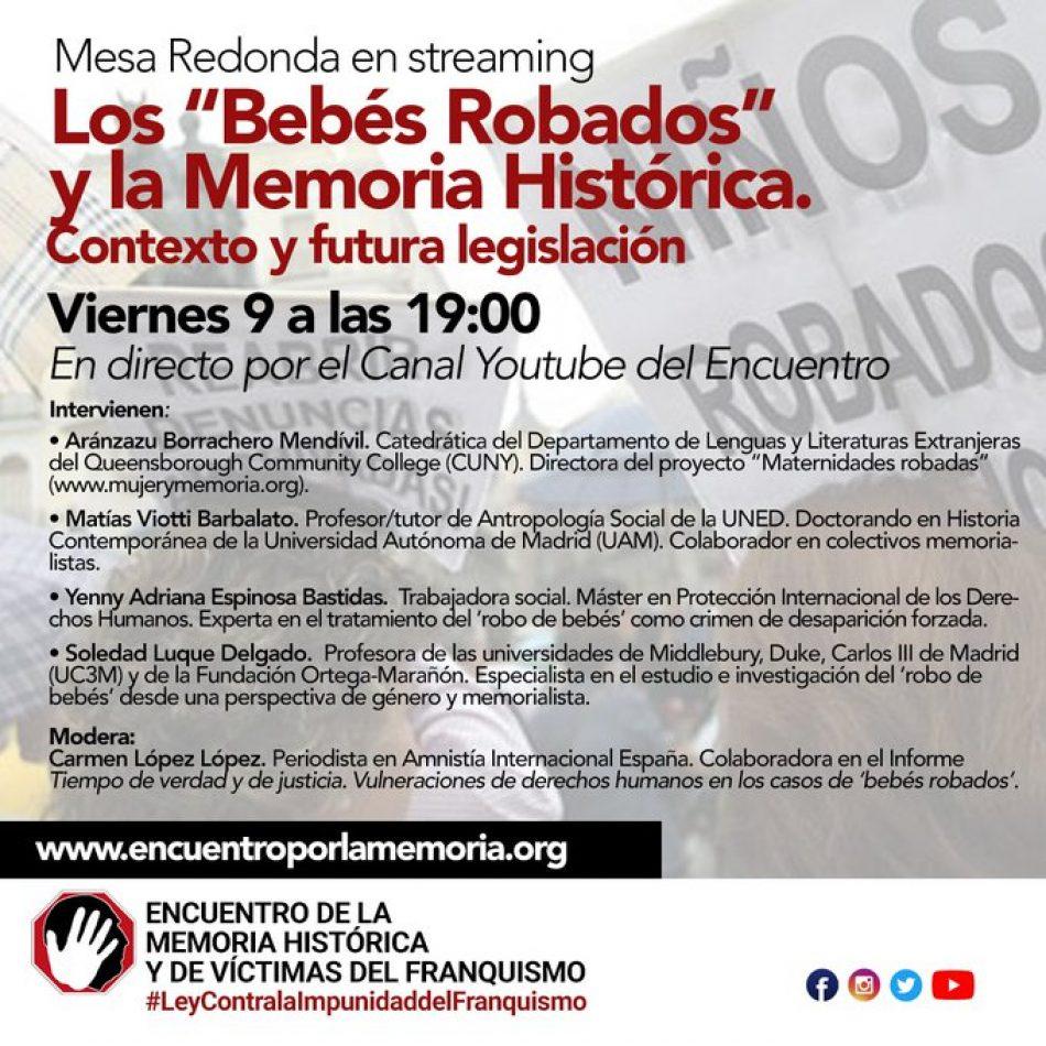 Mesa Redonda en Steaming: Los bebés robados y la Memoria Histórica. Contexto y futura legislación