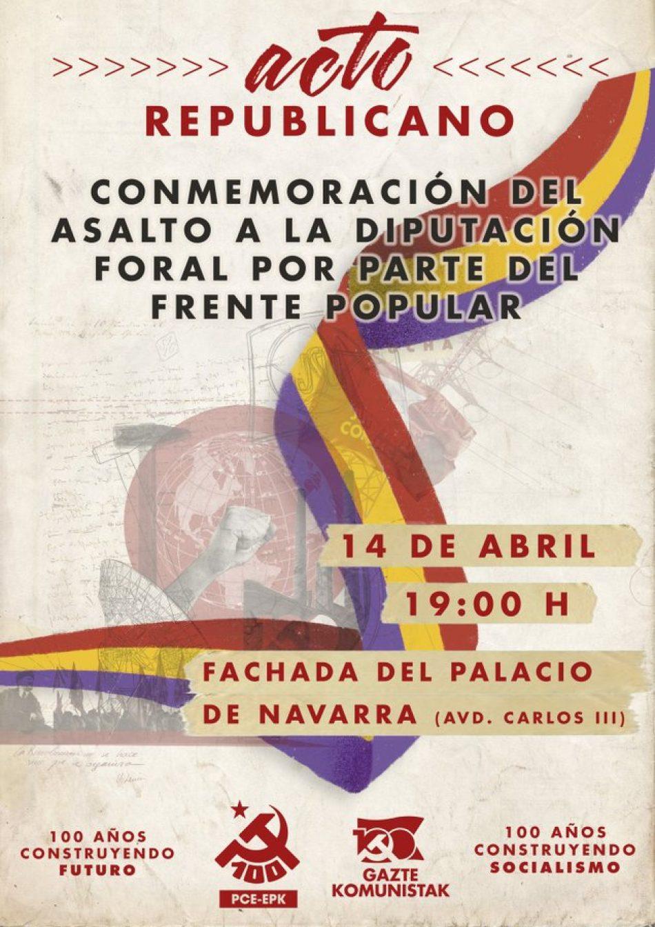 14 de Abril: Conmemoración del asalto a la Diputación Foral de Navarra por parte del Frente Popular