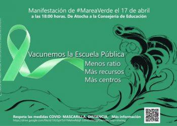 """17 de abril: Manifestación de Marea Verde Madrid """"Vacunemos la Educación Pública, menos ratio, más recursos, más centros públicos"""""""