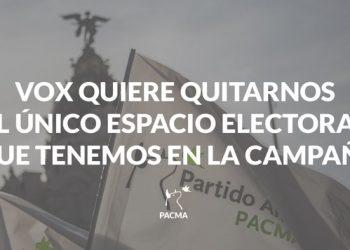 VOX quita a PACMA su único espacio electoral para la campaña en Madrid