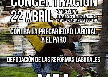 «Contra la precariedad y el paro ¡Derogación de las reformas laborales, YA!»