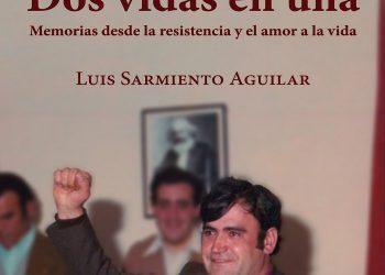 Se presenta «Dos vidas en una» de Lluis Sarmiento, sindicalista histórico de Astilleros de Sevilla