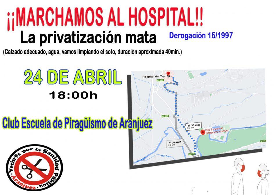 Vecinos de Aranjuez por la Sanidad convocan a marchar el sábado contra la privatización del Hospital del Tajo